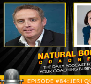 "Jeri Quin is featured on ""Natural Born Coaches"" with Marc Mawhinney"